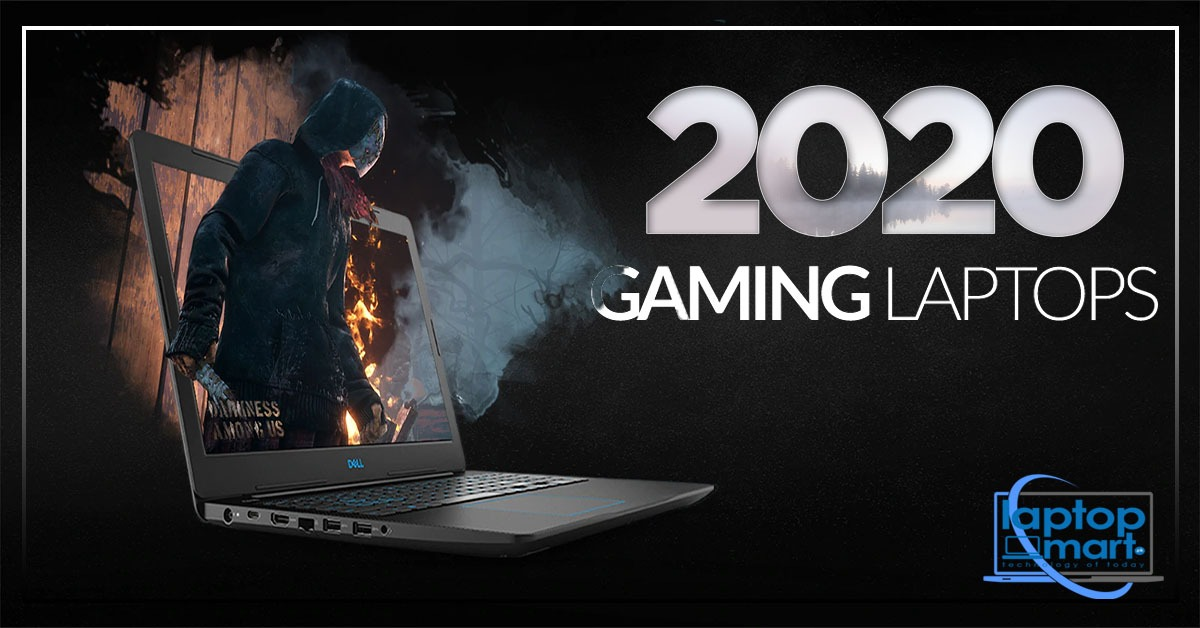 Gaming Laptops 2020